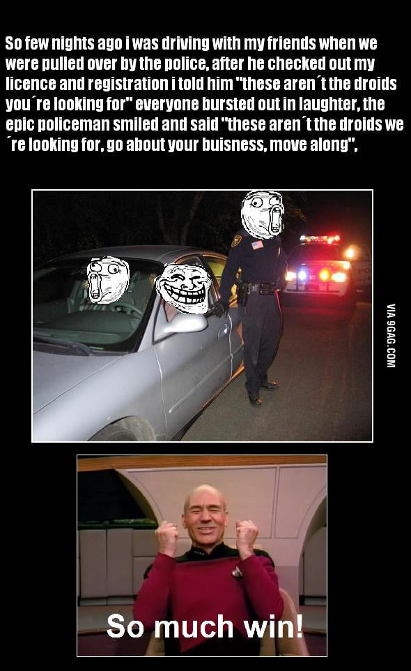 Epic policeman, win yes?