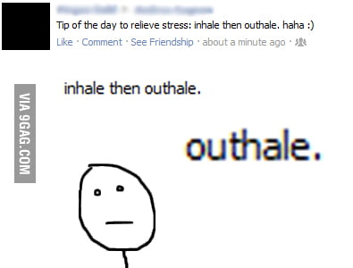 Don't forget to outhale...