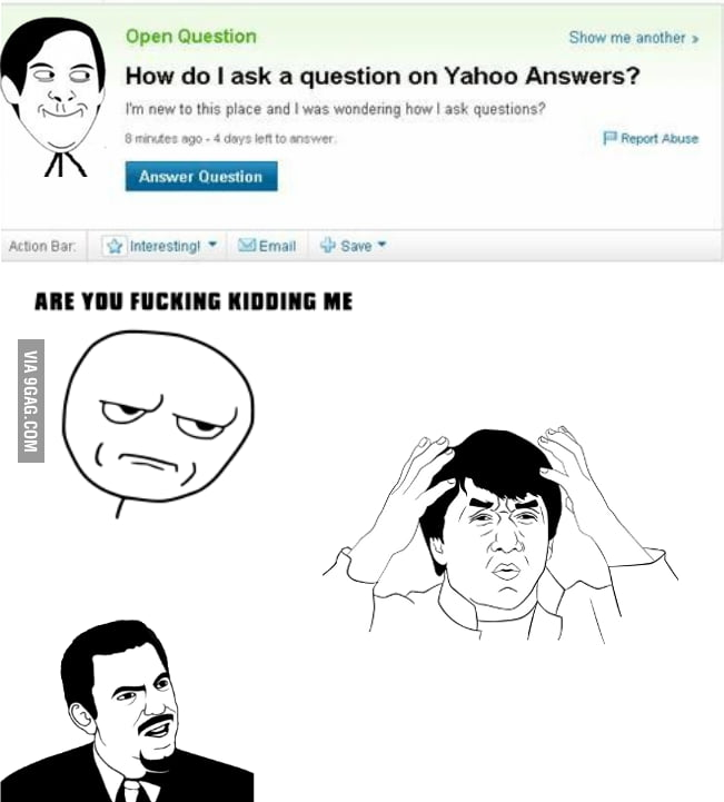 Stupid Questions on Yahoo