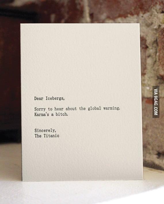 Dear Icebergs...
