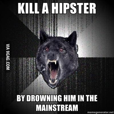Don't go near the mainstream they said...