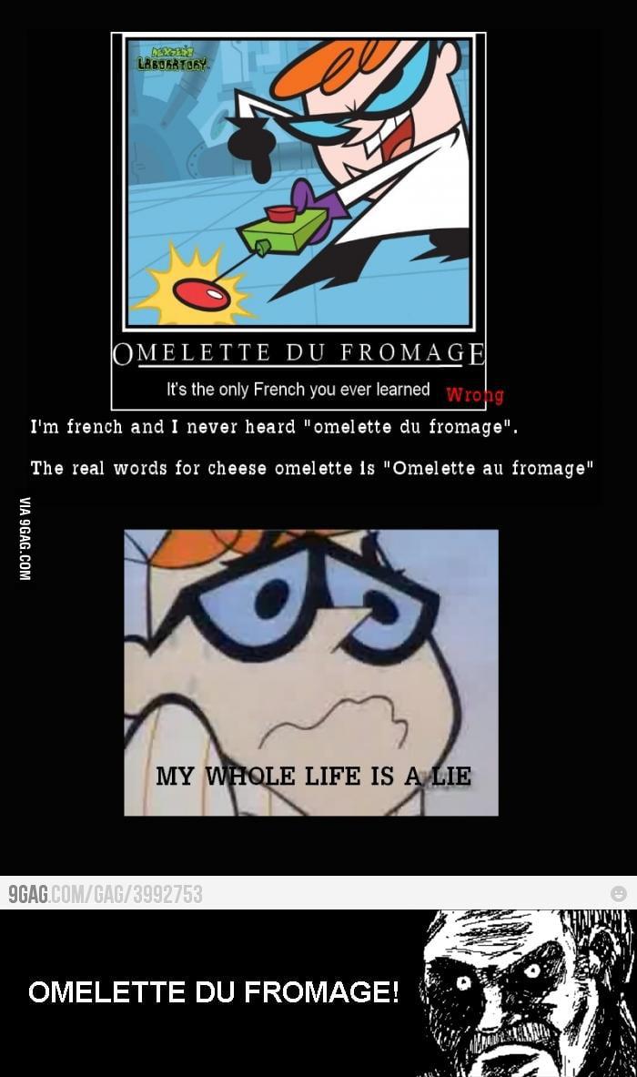 Dexter Omelette Du Fromage 9gag
