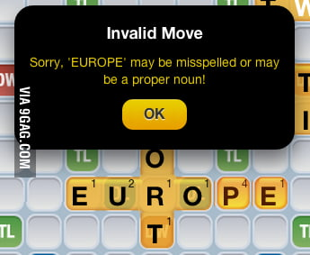 ... really?! Thanks, Words With Friends...