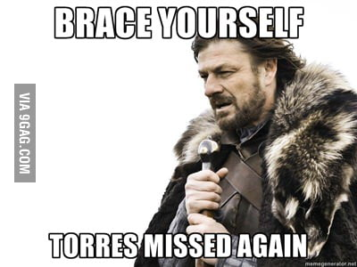 And...Torres misses again...surprise!