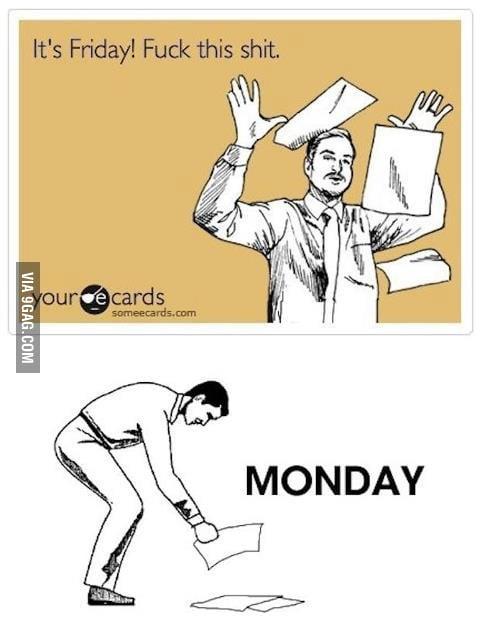 Monday tomorrow....