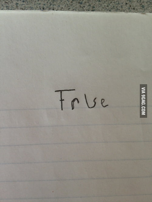 How I answer every True or False quiz