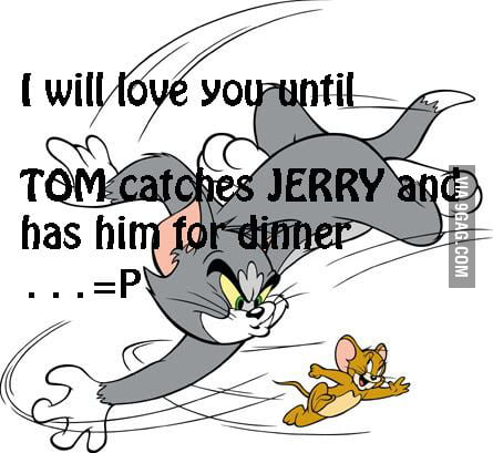 Tom and jerry and love - 9GAG