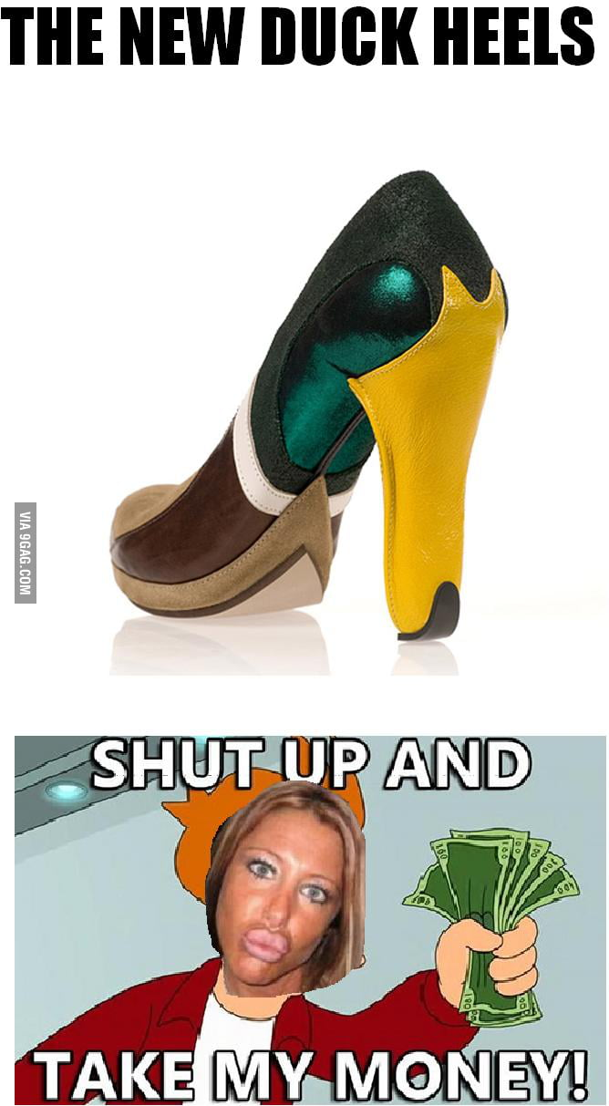 The new heels... Shut up and take my money