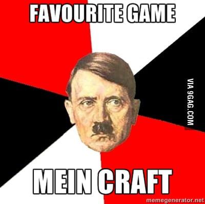 Hitler likes Minecraft