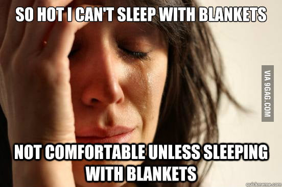 How it feels every night during Summer