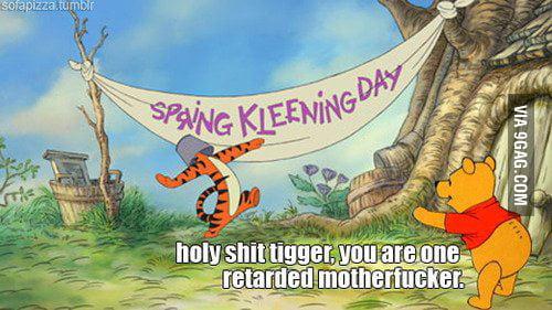 Stupid Tigger