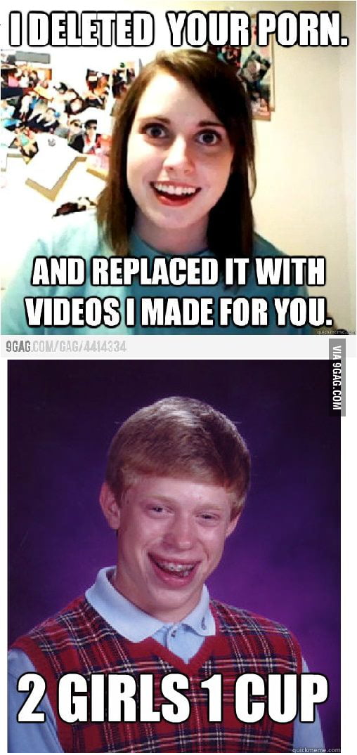 Bad Luck Brian meets Overly-Attached Girlfriend - 9GAG
