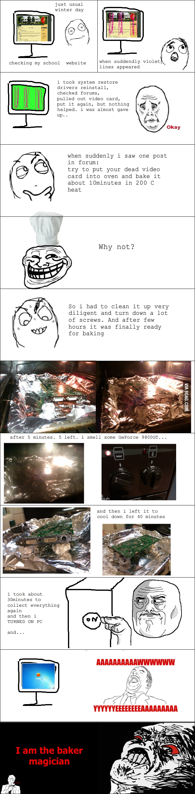 Your video card is dead? Bake it and it will reborn!