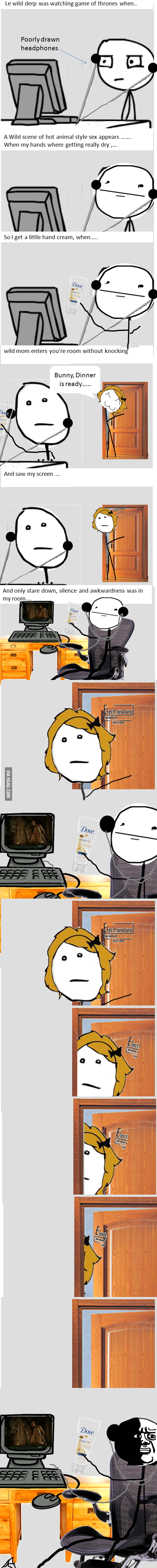 Caught watching Game of Thrones...