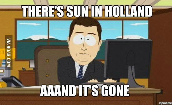 The sun in Holland nowadays
