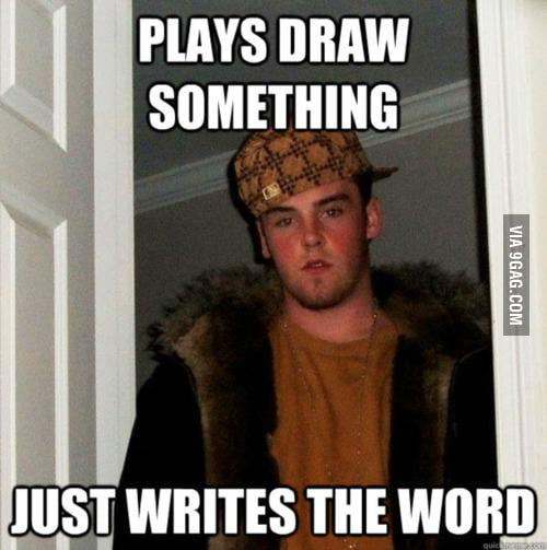 Scumbag Steve on Draw Something