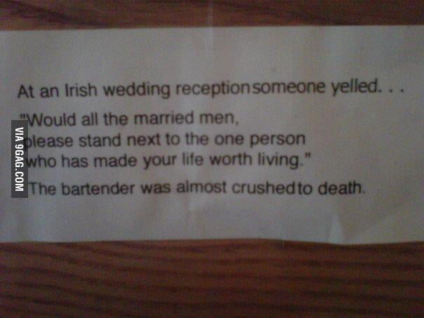 At an Irish wedding...