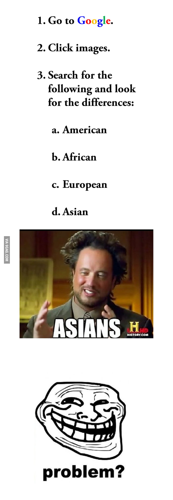 Asian. Problem?
