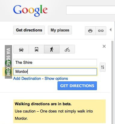 One doesn't simply walk into Mordor. Not without Google Maps