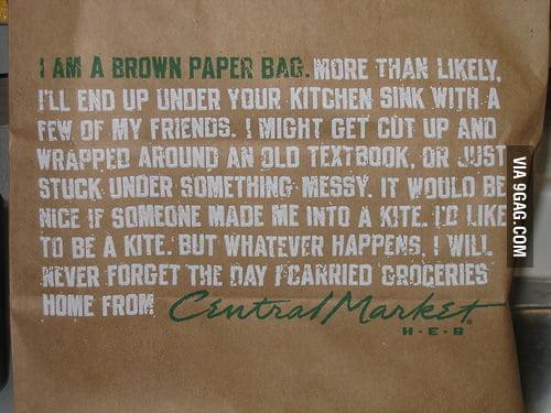 I am a brown paper bag