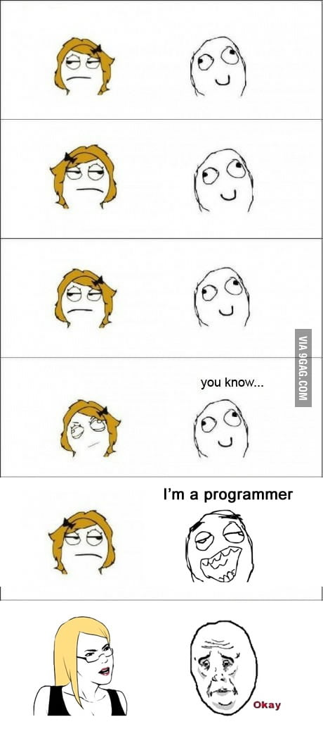 You Know I'm a programmer