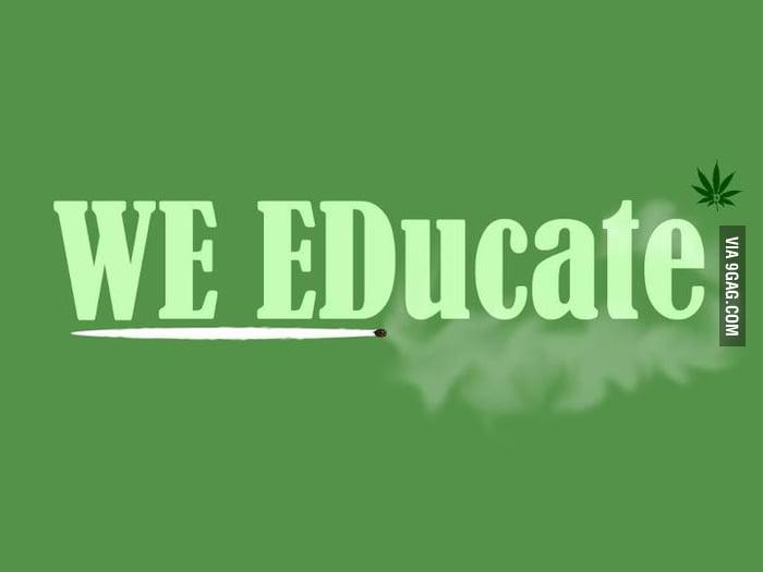 WE EDucate.