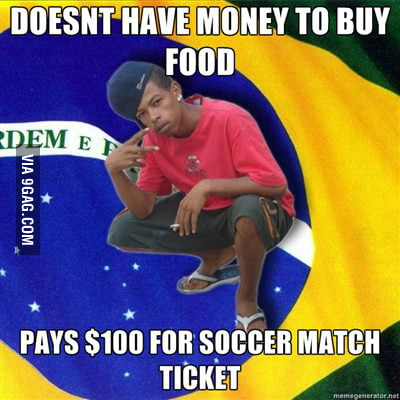 Brazilians.... True