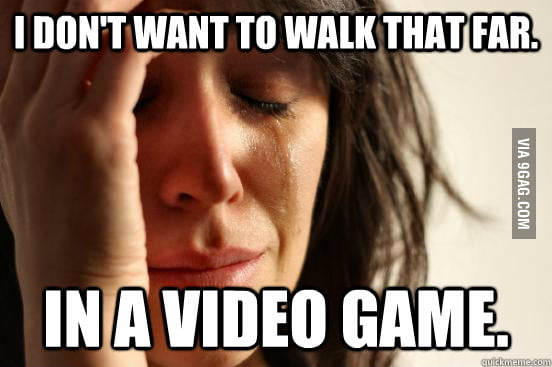 Video Game First World Problem.