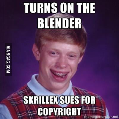 Bad Luck Brian on Skillrex