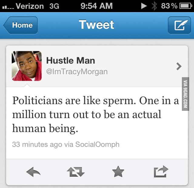 Politicians are like sperm