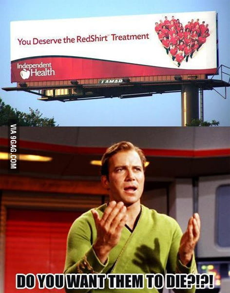 Nobody Deserves the RedShirt Treatment