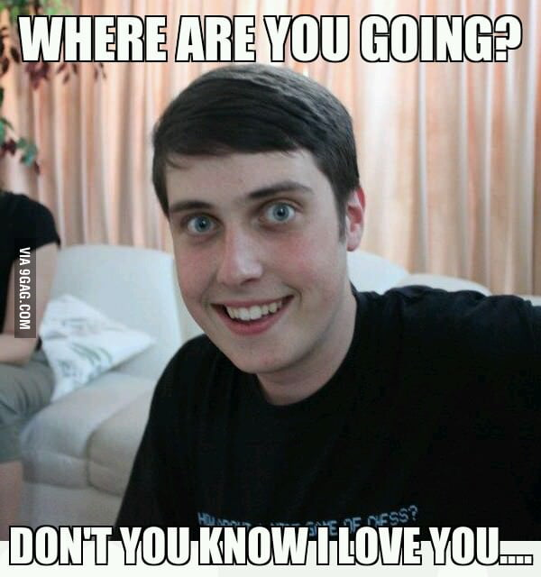 Overly attached boyfriend loves you!