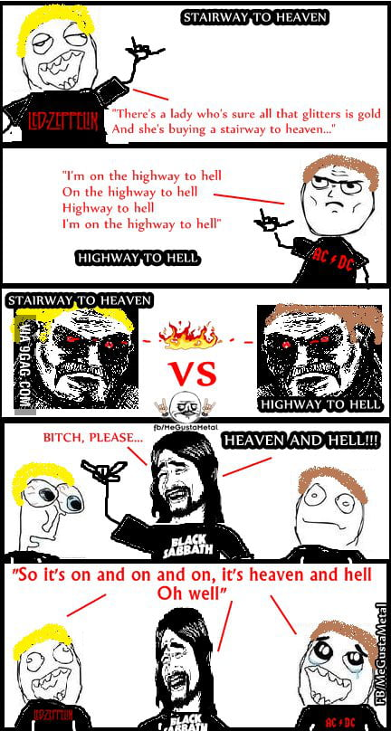 Stairway to Heaven or Highway to Hell ?