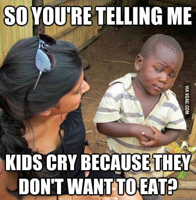 Thought of this while my little brother cried during dinner