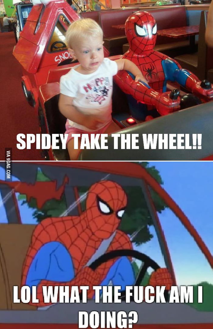 Spidey, take the wheel!!