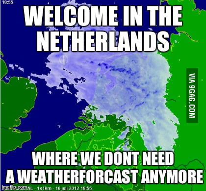Welcome in the Netherlands..