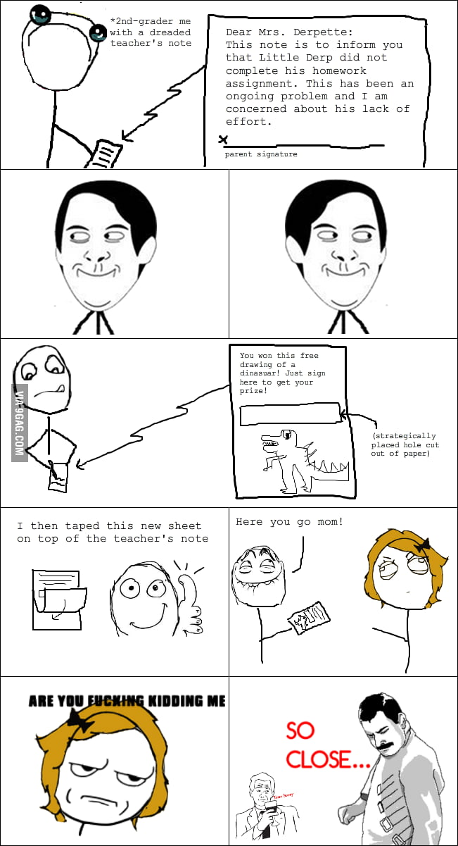 I did this when I was a kid... I think I'm not the only one.