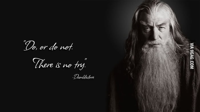 Wise words by Gandalf!
