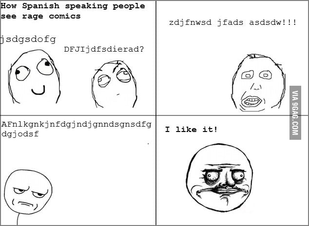 How Spanish speaking people see rage comics