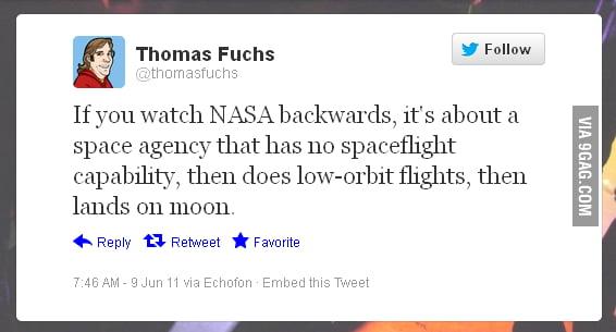 If you watch NASA backwards...
