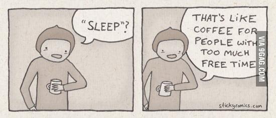 """What's """"sleep""""?"""