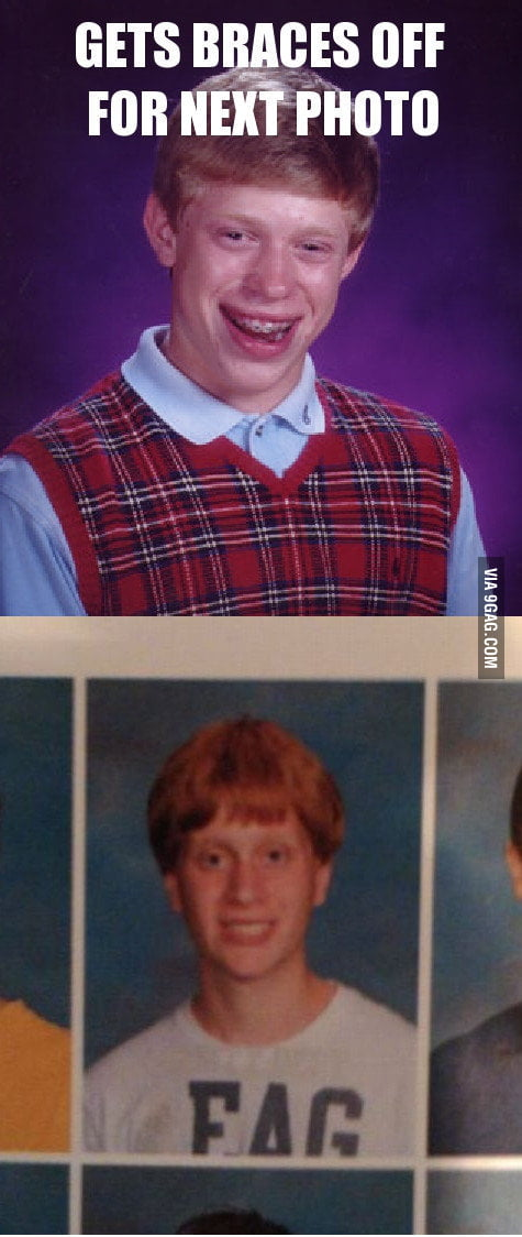 Bad Luck Brian.