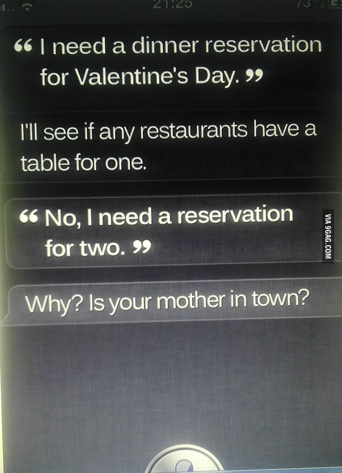 F**king siri even thinks my brother is forever alone