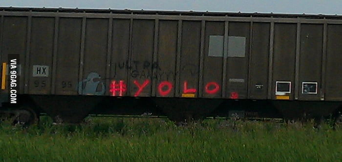 "So somebody sprayed ""#yolo"" on a train near my town..."
