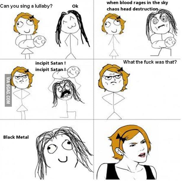 Black metal lullaby!