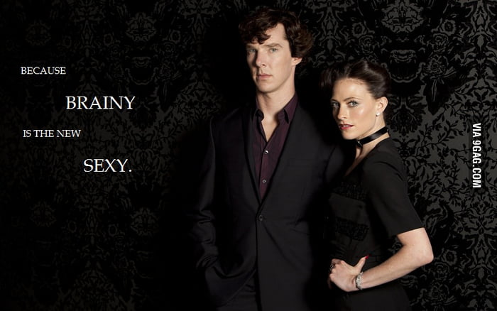 Sherlock: Because brainy is the new sexy