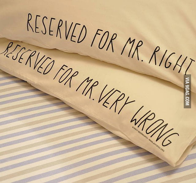 Reserved for Mr. Right/Mr. Very Wrong
