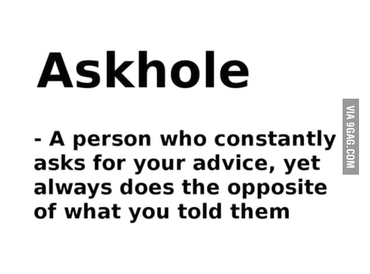 Askholes...Askholes everywhere!