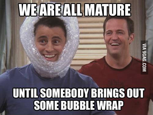 We are all mature until...