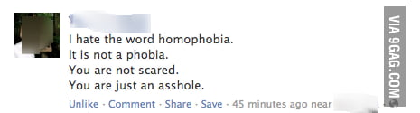 I hate the word homophobia